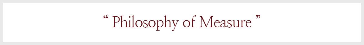 Philosophy of Measure